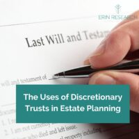 The uses of discretionary trusts in estate planning