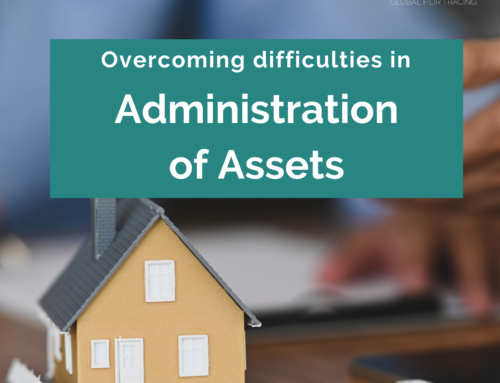 Administration of assets – overcoming difficulties faced by practitioners